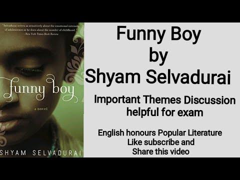 funny boy shyam selvadurai critical analysis
