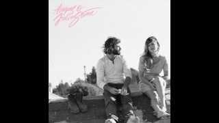 Angus & Julia Stone - Little Whiskey