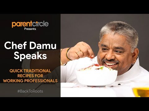 Chef Damu shares quick, tasty, healthy and traditional recipes for the working professionals
