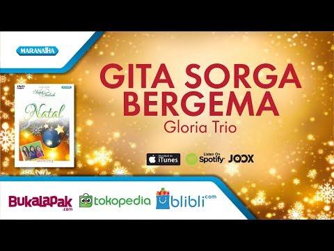 Gita Sorga Bergema - Lagu Natal - Gloria Trio (Video)
