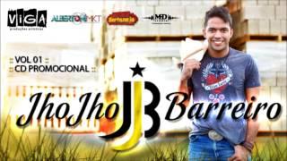 11 - JhoJho Barreiro - Luiz Henrique e Fernando Part  Munhoz e Mariano - Porta, porteira