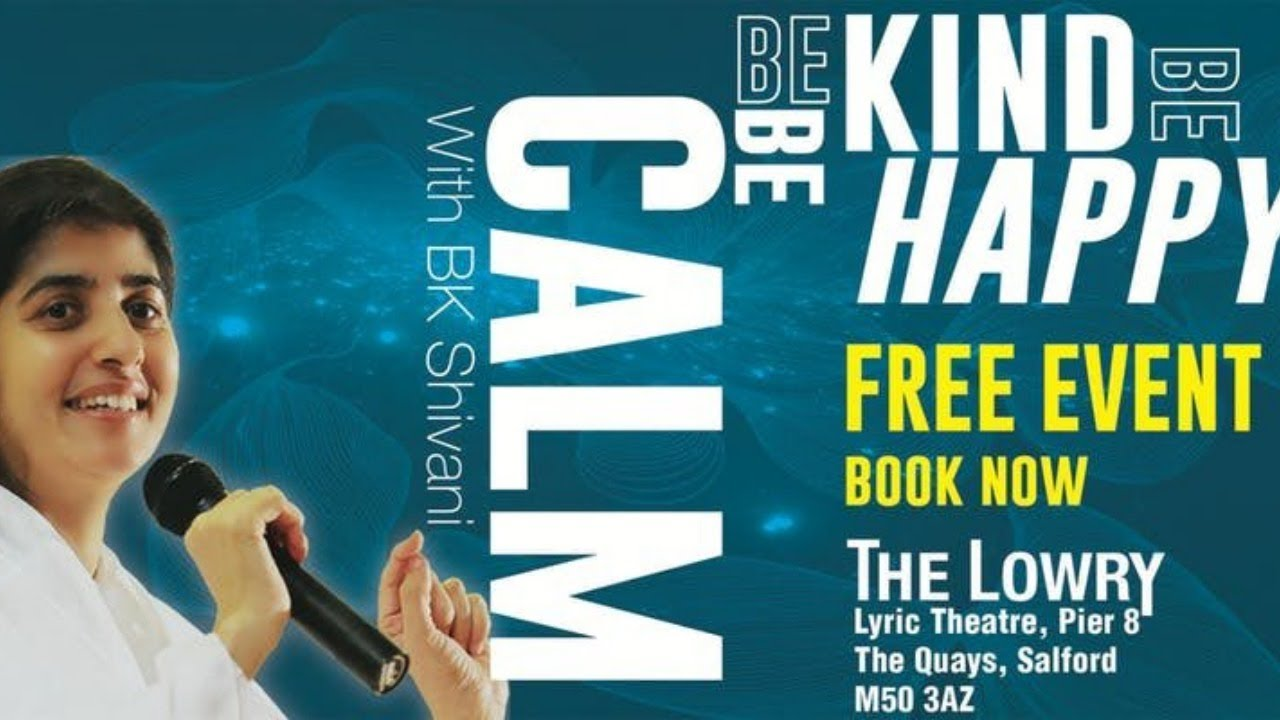 BK Shivani @ The Lowry, Manchester - Be Calm, Be Kind, Be Happy - 24 June  2019
