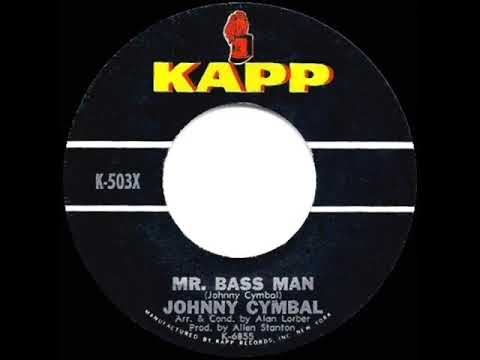 1963 Johnny Cymbal - Mr  Bass Man (hit 45 single version)