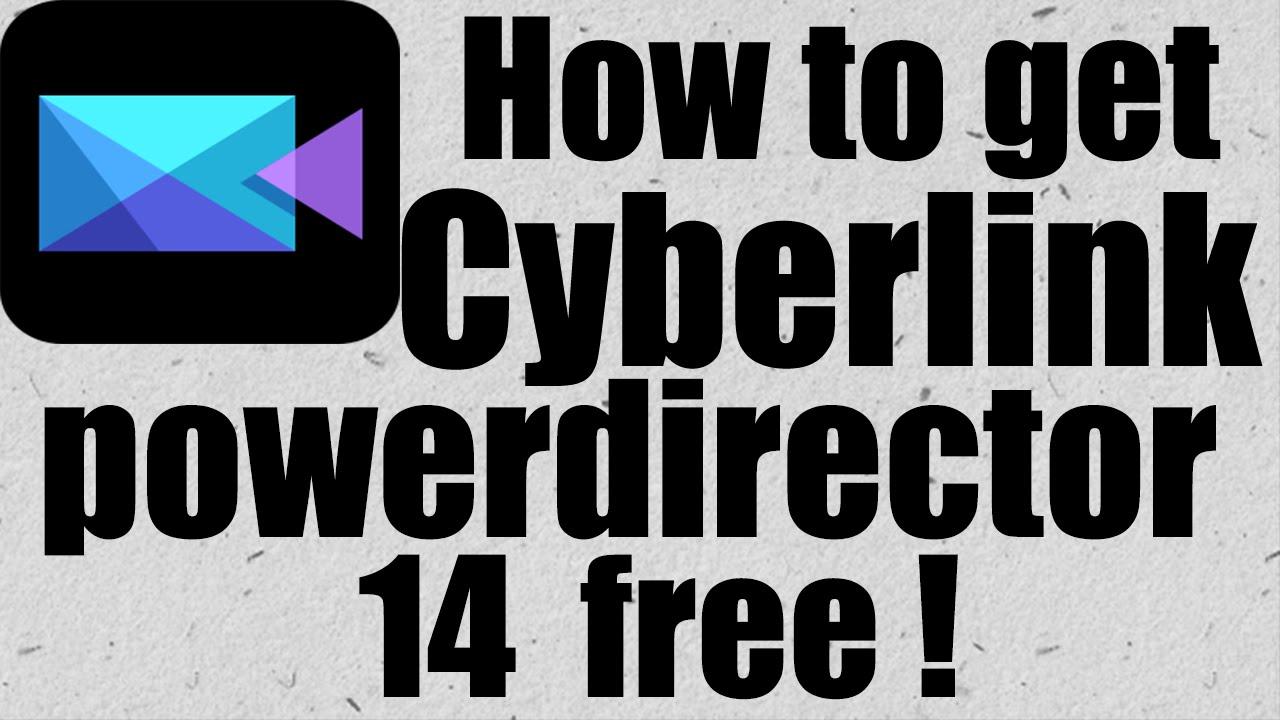 cyberlink powerdirector 14 full version free download