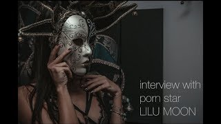 INTERVIEW WITH THE PORN ACTRESS LILU MOON - MARKXART