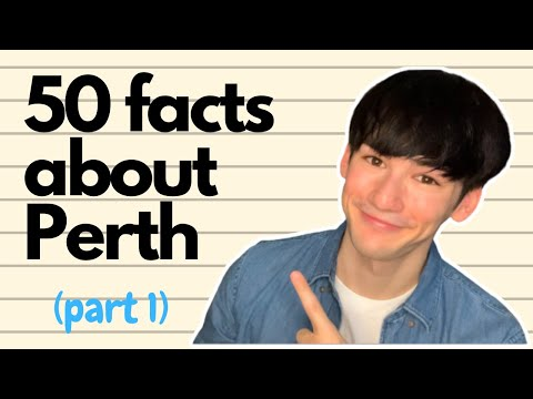 50 Facts About Perth (Part 1)