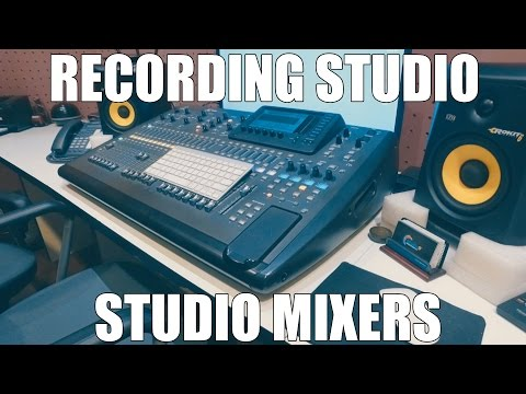 Recording Studio - Introduction To Studio Mixers