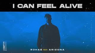 R3HAB X A R I Z O N A - I Can Feel Alive (Official Music)