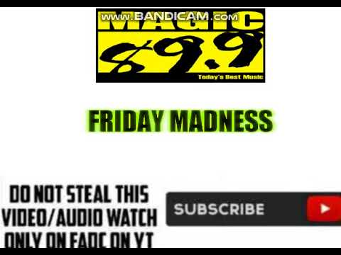 "(DWTM-FM) MAGIC 89.9 ""FRIDAY MADNESS"""