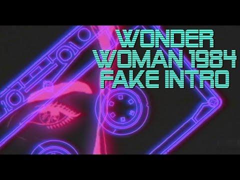 Wonder Woman 1984 Fake Intro