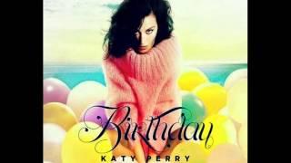 Katy Perry - Birthday (Cash Cash Radio Mix)