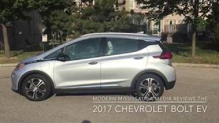 Modern Mississauga Media reviews the 2017 Chevrolet Bolt EV