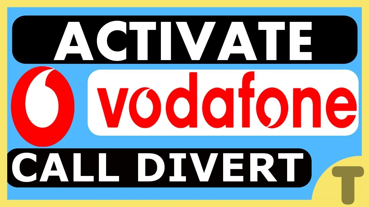 HOW TO ACTIVATE CALL FORWARDING ON VODAFONE