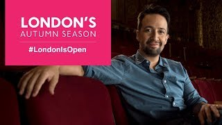 Explore London's Autumn Season with Lin-Manuel Miranda