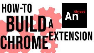 How To Build A Chrome Extension (2021 Web Development)