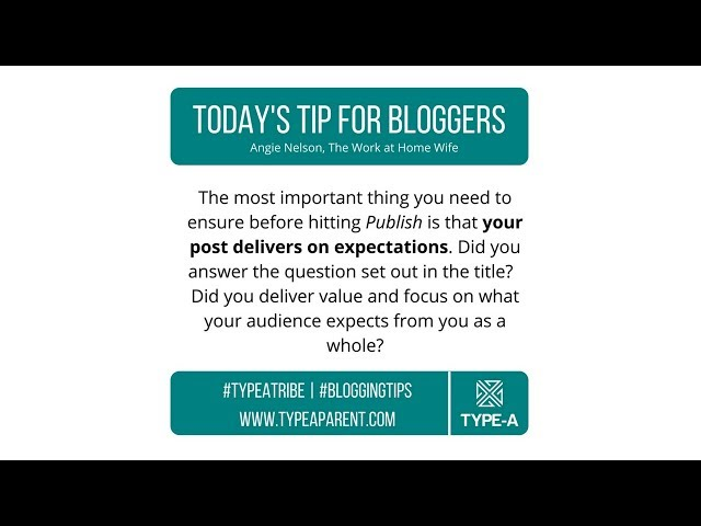 Today's Tip for Bloggers: Meet Expectations with Each Blog Post