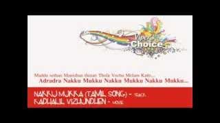 Nakku Mukka (Tamil Song) - Kadhalil Vizhundhen