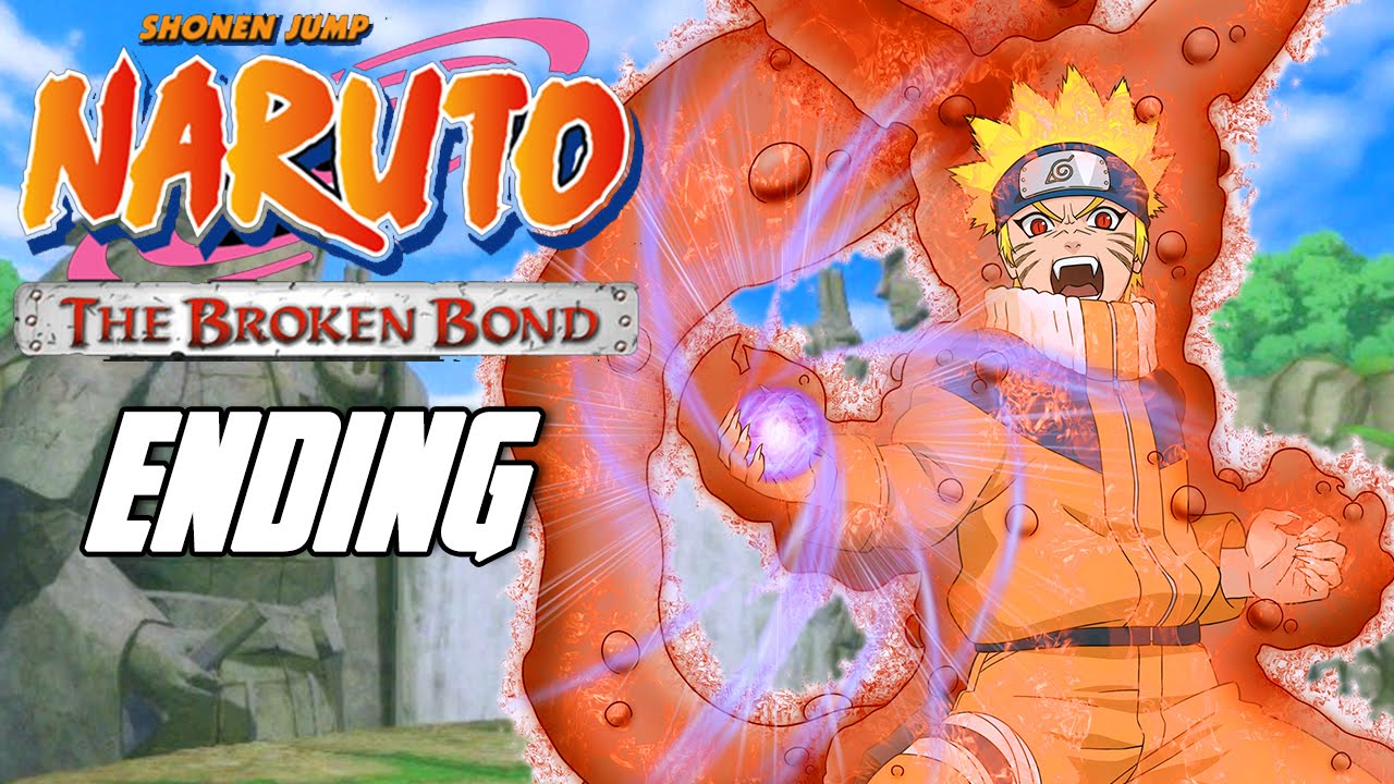 naruto broken bond ending a relationship