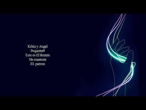 Angel   Khriz ft Tito el Bambino y Elvis Crespo   Me enamore oficial remix) Letra