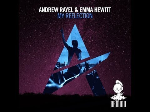 Andrew Rayel - My Reflection (Extended Mix)