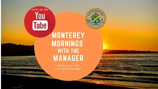 Monterey Mornings with the Manager // January 23, 2020