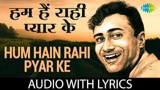 Hum Hain Rahi Pyar Ke with lyrics | हम है राही प्यार के हमसे कुछ न बोलिए के बोल | Nau Do Gyarah