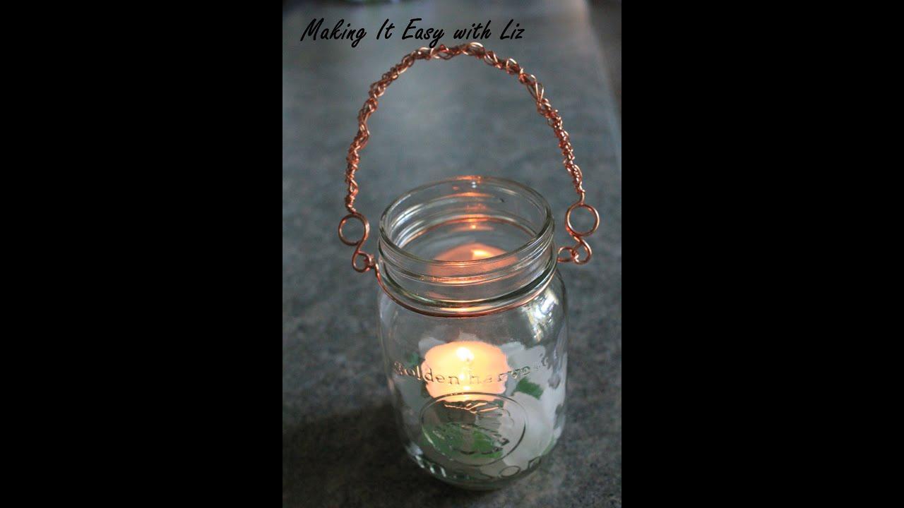 A New Twist On Mason Jar Lanterns   YouTube