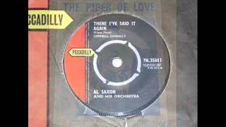 Al Saxon - There I`ve Said It Again ( 1961 )