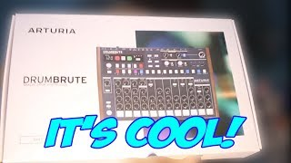 A DRUM SYNTH!!! - Arturia DrumBrute - Unbox And Explaining