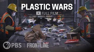 Plastic Wars (full film) | FRONTLINE