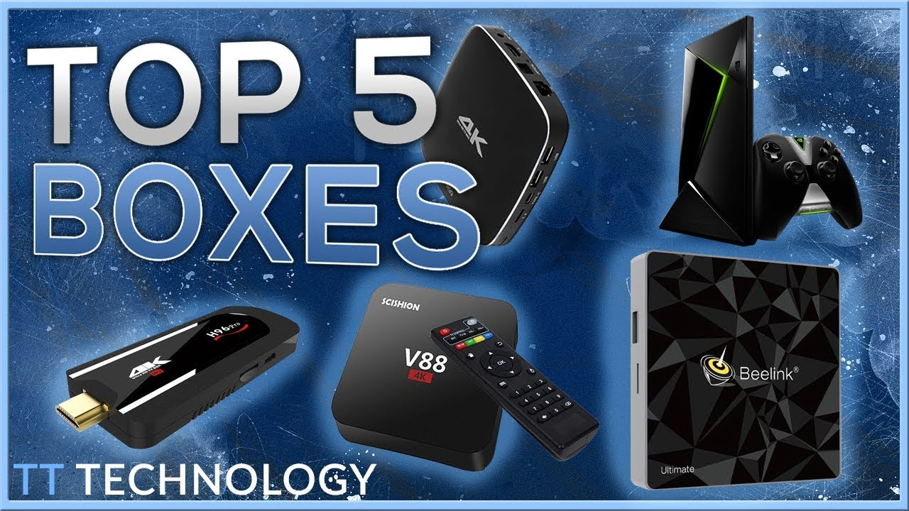 BEST ANDROID BOXES OF 2018 - A Box For Every Budget - Thủ
