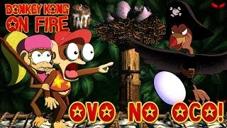 OVO NO OCO! - DONKEY KONG ON FIRE #03