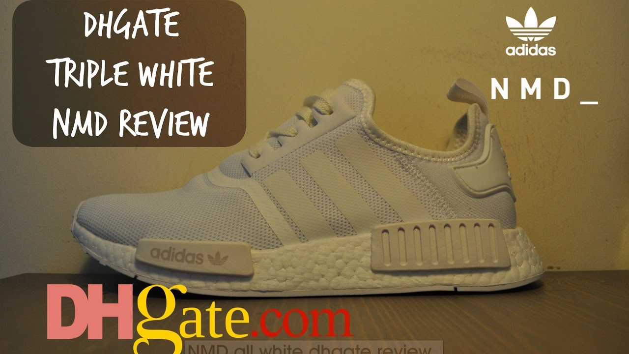 quality design a8b44 4754c DHGATE NMD Triple White REVIEW