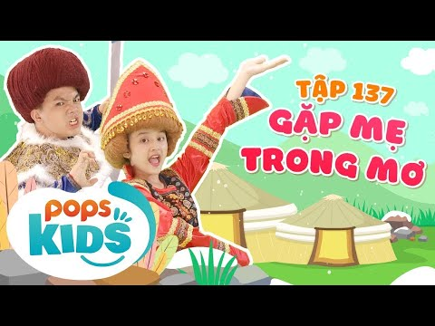 [New] Mầm Chồi Lá Tập 137 - Gặp Mẹ Trong Mơ - Nhạc Thiếu Nhi Sôi Động | Vietnamese Kids Song