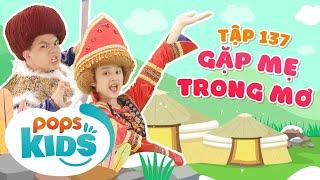 -New- Mầm Chồi Lá Tập 137 - Gặp Mẹ Trong Mơ - Nhạc Thiếu Nhi Sôi Động - Vietnamese Kids Song