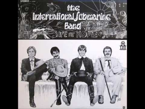 The International Submarine Band - Safe At Home (1968) (incl