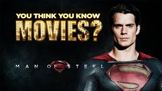 Man of Steel - You Think You Know Movies?