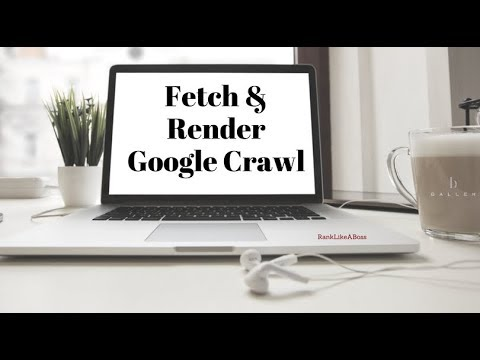 How to get Google to Crawl New Content on your Website with Fetch and Render[6 min] 2018