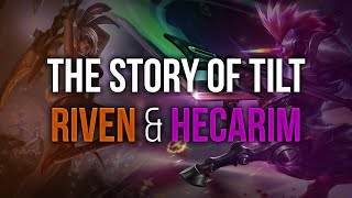 The story of tilt Riven and Hecarim feat. xPeke and Cyanide