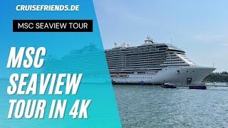 MSC Seaview - Rundgang 2021 / Schiffs - Tour / Ostsee - Reise ab Kiel / Seaside - Klasse