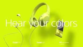 Sony Hi-Res Audio 全新 h.ear 系列 | Hear Your Colors