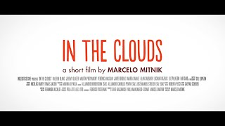 In the Clouds - Trailer (Watch in HD)