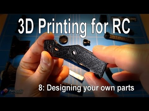 (8/8) 3D Printing for RC - Designing your own parts