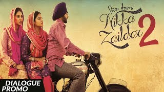 DIALOGUE PROMO - NIKKA ZAILDAR 2 - | AMMY VIRK | 22.09.2017 | Latest Punjabi Movie 2017 | Lokdhun