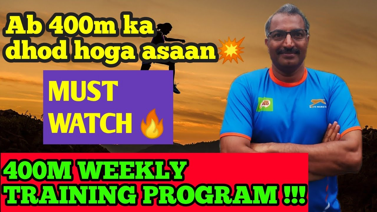 400m workout weekly training program for all groups | 400m workout | 400 meters training plan | 400m