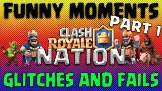 Clash Royale | 😂 Best Funny Moments, Glitches & Fails Compilation | Clash Royale Nation | Part 1