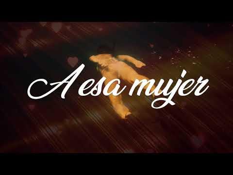 A Esa Mujer - Los Toros Band / Lyric Video