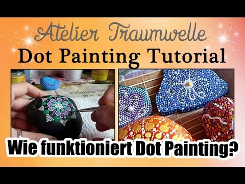 Dot Painting Tutorial: Wie funktioniert Dot Painting?