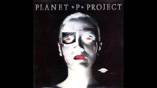 Planet P Project - Planet P Project (Full Album)