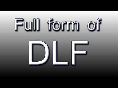 Full form of DLF